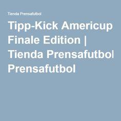 Tipp-Kick Americup Finale Edition   Tienda Prensafutbol