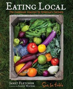 With 150 recipes featuring a wide range of fresh ingredients, Eating Local also highlights 10 community supported agriculture projects around the country.