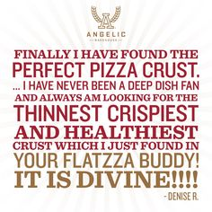 Nothing but the best for our customers, thanks for the feedback Denise R! #Flatzza #sproutedgrains #healthyeating