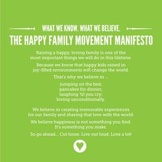 """The Happy Family Movement Manifesto: """"Raising a happy, loving family. Family First, Happy Family, Family Love, Happy Kids, Blessed Family, Great Words, Wise Words, Great Quotes, Quotes To Live By"""