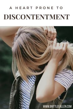 A Heart Prone to Discontentment Counselling, Spiritual Growth, Ministry, No Worries, Faith, Heart, Blog, Blogging, Loyalty
