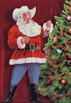 Christmas Santa (As a Texan, I like this) Western Christmas, Father Christmas, Retro Christmas, Vintage Christmas Cards, Santa Christmas, Country Christmas, Christmas Pictures, Santa Pictures, Christmas Decor
