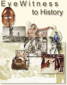 Your ringside seat to history - from the Ancient World to the present. History through the eyes of those who lived it,