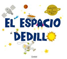 El espacio al dedillo (Spanish Edition). Really fun and interactive book. Rub your finger along the comet to make it shine. Sistema Solar, Conte, Great Books, Galaxies, Spanish, Preschool, Fun, Editorial, Ideas Para