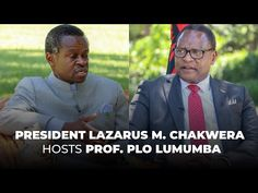 President of Malawi, Dr. Lazarus McCarthy Chakwera Hosts Prof. P.L.O Lumumba - YouTube Trust And Loyalty, Mirrored Sunglasses, Presidents, African, Youtube, Youtubers, Youtube Movies
