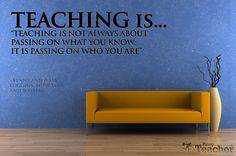 Teaching is...   Do you agree?
