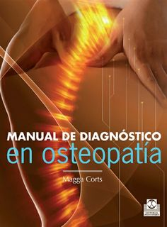 Manual de diagnóstico en osteopatía. Badalona: Paidotribo; 2014. http://www.paidotribo.com/ficha.aspx?cod=01191