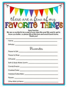 Like to send Teacher Gifts? Wish you knew your child's teachers favorite things? Here are some forms found on Pinterest that you can print t...
