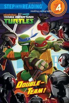 (Teenage Mutant Ninja Turtles) (Step into Reading) Christy Webster 0385374348 9780385374347 Double-Team! (Teenage Mutant Ninja Turtles) (Step into Reading) Turtle Book, Ninja Training, Reading Themes, Double Team, Kids Events, Teenage Mutant Ninja Turtles, Kid Stuff, Mermaid Book, Joliet Illinois