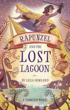 Disney Rapunzel, Rapunzel Book, Disney Princesses, Tangled Series, Book Lists, Book Series, Childrens Books, Tween Books, Book Worms