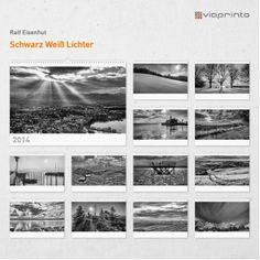 """Ralf Eisenhut - Motivkalender """"Schwarz Weiß Lichter"""""""