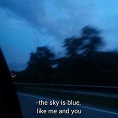 grunge aesthetic The Personal Quotes - Love Quotes , Life Quotes The Personal Quotes Blue Aesthetic Tumblr, Quote Aesthetic, Aesthetic Pictures, Blue Aesthetic Grunge, Citations Grunge, Sayaka Miki, Grunge Quotes, Everything Is Blue, Frank Stella