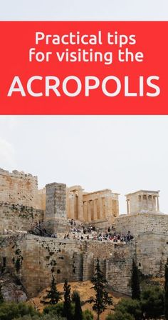 Practical tips for visiting the Acropolis