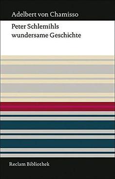 Adelbert von Chamisso, Peter Schlemihls wundersame Geschichte | Man kann ja vieles verkaufen, aber mit seinem Schatten sollte man vorsichtig sein ... www.redaktionsbuero-niemuth.de