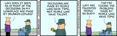 Then spake the custodian unto Dilbert...