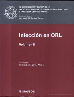 Infección en ORL / coordinador, Primitivo Ortega del Álamo Barcelona : Masson, cop. 2004