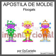 >> Apostila digital de moldes FLOOGALS [conforme imagem], para ser feito em feltro/tecido.  >> Vem com os personagens que estão na imagem! Nesta mesma posição! http://incondycional.iluria.com/pd-41cb5f-apostila-digital-de-moldes-floogals.html?ct&p=1&s=1