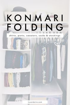 Konmari Folding | How to Fold | Marie Kondo | The Life-Changing Magic of Tidying Up