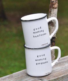 Good morning gorgeous mug hello there handsome wedding gift