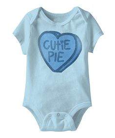 Blue 'Cutie Pie' Bodysuit - Infant on #zulily #ad *too sweet