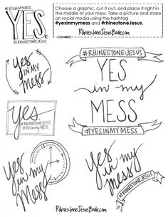 Print and put a #YesInMyMess #rhinestoneJesus