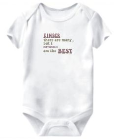 Baby Bodysuit Kimber There Are Many... But I (obviously!) Am The Best