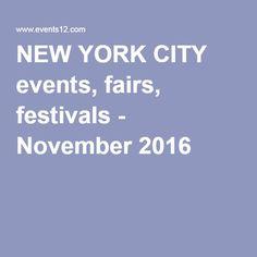 NEW YORK CITY events, fairs, festivals - November 2016