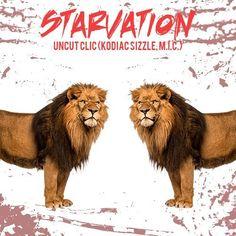 Starvation - Uncut Clic by Kodiac Sizzl3 - Uncut on SoundCloud