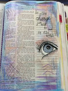 Be The Change You Want To See In The World... Scripture Art / Bible Journaling