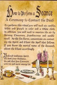 "Book of Shadows: ""How to Perform a Seance."" Not that I would agree to do this. Wiccan Witch, Magick Spells, Wicca Witchcraft, Jar Spells, Charmed Spells, Charmed Book Of Shadows, Ouija, Tarot, Reiki"