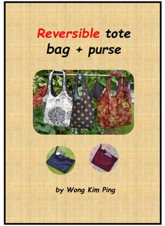 An eBook on a reversible tote-bag that can be sewn in a day