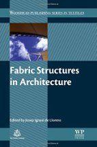 Fabric structures in architecture por Josep…