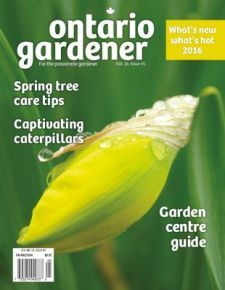 Ontario Gardener Early Spring issue 2016