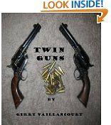 Free Kindle Books - Westerns - WESTERNS - FREE -  Twin Guns
