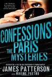 Confessions: The Paris Mysteries by James Patterson & Maxine Paetro