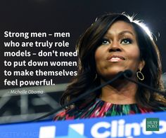 strong men don't need to put down women to make themselves feel powerful