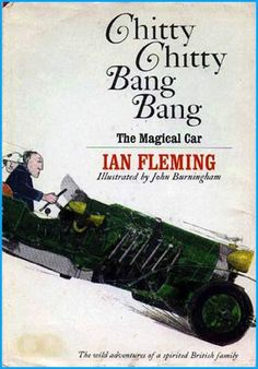 Chitty Chitty Bang Bang by Ian Fleming, illustrated by John Burningham. The classic magic car adventure complete with bad guys. Worlds better than the movie. Funny to think it's by the creator of James Bond. Good Books, Books To Read, British Family, Kids Library, Chapter Books, Vintage Children's Books, Children's Literature, Bedtime Stories, Children's Book Illustration