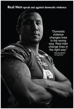 Real Men speak out against domestic violence ad campaign. Maurice Manley, Arena football player - Feminicide, Stop Violence Against Women, Domestic Violence, Marea Violeta, Violencia De Género, Violència De Gènere, Violència Masclista, Violencia Machista, Feminicidios