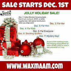 Scentsy's week-long Jolly #Holiday #Sale starts Dec. 1st! Get ready! #Scentsy #waxmaam www.waxmaam.com