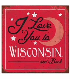 Milwaukee Wisconsin, University Of Wisconsin, Flag Signs, Diy Signs, Small Town Girl, Wisconsin Badgers, Lake Geneva, Hanging Signs, Cute Crafts