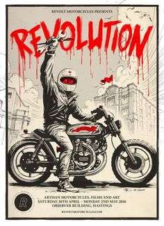 "Illustration / poster design for the ""Revolution"" Motorcycle / Art / Film show in Hastings. Hand drawn with brush, ink & gouache, digital colouration. Commissioned by Revolt Motorcycles. Bike Poster, Motorcycle Posters, Motorcycle Art, Poster S, Bike Art, Fotos Pin Up, Cute Cafe, Garage Art, Vintage Motorcycles"