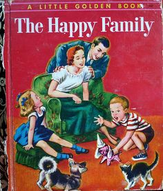 The Happy Family, Little golden book, illustrator Corinne Malvern by littlejennywren, via Flickr