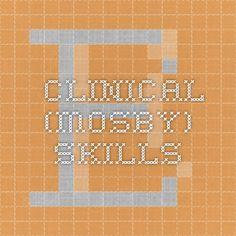 Clinical (Mosby) Skills