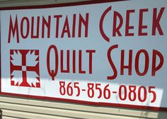 Creek Quilt Shop Greenback, TN (Is it against the rules to post my friend's sign? I like working on and making quilts and this is where I go when doing a quilt.Nice color for my red boards. Quilt Shops, Fabric Shop, Sign I, Shop Signs, Needle And Thread, Quilt Making, Tennessee, Something To Do, Quilting