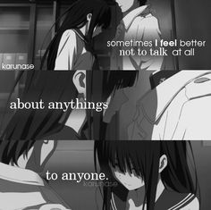 """""""Sometimes I feel better not to talk at all, about anythings, to anyone.."""" -Anime: Hyouka -Edited by Karunase -Tumblr: karunase.tumblr.com"""