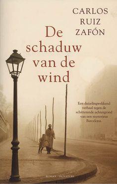 De Schaduw Van De Wind by Carlos Ruiz Zafon | LibraryThing