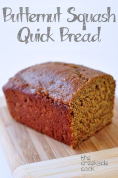 A sweet and rich, easy to make recipe: Butternut Squash Quick Bread | The Creekside Cook