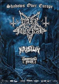 "Long Live The Loud 666: DARK FUNERAL ""SHADOWS OVER EUROPE "" WITH: KRISIUN ..."