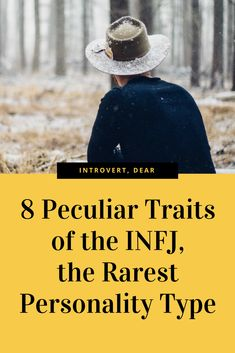 The INFJ is the rarest Myers-Briggs personality type, making up only 1-2 percent of the U.S. population. #INFJ #personalitytype #Myers-Briggs #MBTI