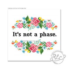 Its not a phase.  Whether its your sexuality or your commitment to post modern jazz, this bright and bold cross stitch pattern provides a handy physical cue for those who doubt you.  Please be aware that this is a PDF cross stitch pattern, not the completed article. Your file will be made available for download via Etsy once payment has been confirmed.  The finished work will measure approximately 7 x 6 inches.  NEW FOR 2015 PATTERNS - You receive a single PDF document, containing a pattern…